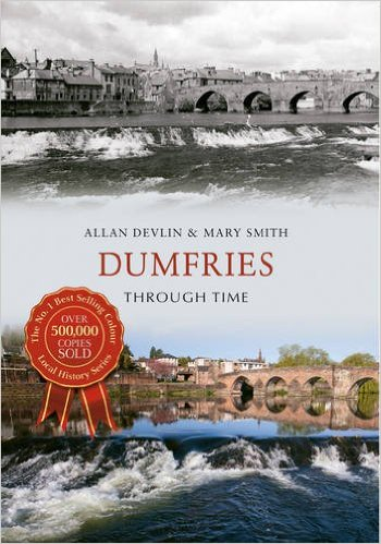 Dumfries Through Time web ready